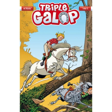 Tome 6 BD Triple Galop