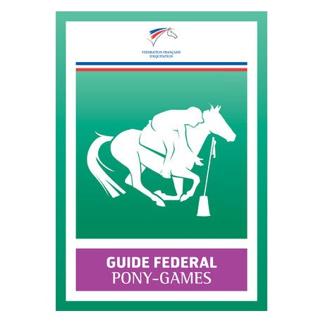 Guide fédéral Pony-Games